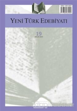 Yeni Türk Edebiyatı Sayı: 19 Nisan 2019