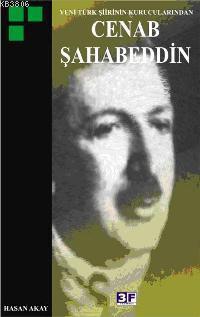 Yeni Türk Şiirinin Kurucularından Cenab Şahabeddin