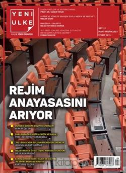 Yeni Ülke Aylık Fikir Dergisi Sayı: 2 Mart-Nisan 2021