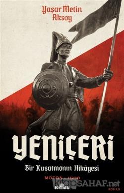 Yeniçeri - Yaşar Metin Aksoy   Yeni ve İkinci El Ucuz Kitabın Adresi