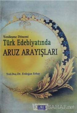 Yenileşme Dönemi Türk Edebiyatında Aruz Arayışları