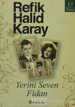Yerini Seven Fidan - Refik Halid Karay- | Yeni ve İkinci El Ucuz Kitab