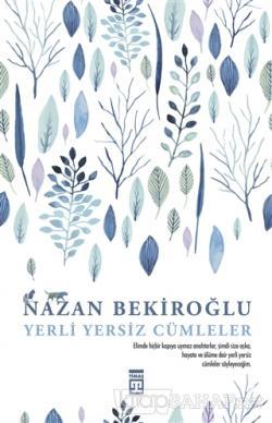 Yerli Yersiz Cümleler - Nazan Bekiroğlu | Yeni ve İkinci El Ucuz Kitab