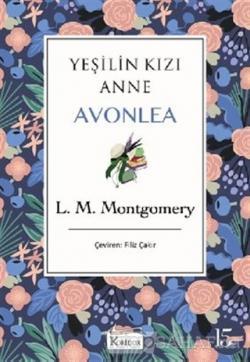 Yeşilin Kızı Anne Avonlea (Mor Kapak) (Ciltli)