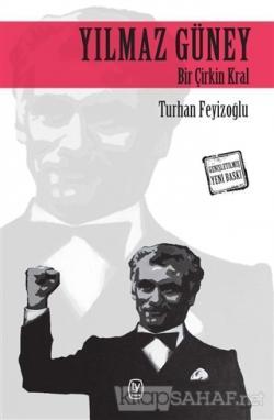 Yılmaz Güney - Turhan Feyizoğlu | Yeni ve İkinci El Ucuz Kitabın Adres