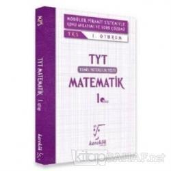 YKS TYT Matematik 1. Kitap 1. Oturum