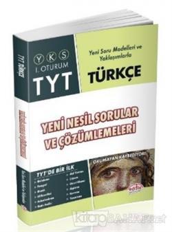 YKS - TYT Türkçe Yeni Nesil Sorular ve Çözümlemeleri 1. Oturum