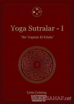 Yoga Sutralar 1 - Çetin Çetintaş | Yeni ve İkinci El Ucuz Kitabın Adre
