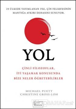 Yol - Michael Puett | Yeni ve İkinci El Ucuz Kitabın Adresi