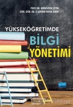 Yükseköğretimde Bilgi Yönetimi