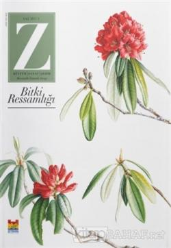 Z Dergisi Tematik Mevsimlik Kültür, Sanat, Şehir Dergisi Sayı: 1