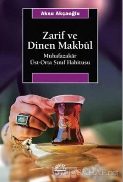 Zarif ve Dinen Makbul