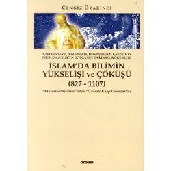 İslamda Bilimin Yükselişi ve Çöküşü