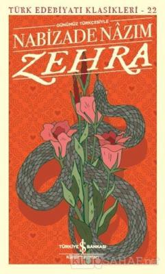 Zehra (Günümüz Türkçesiyle)