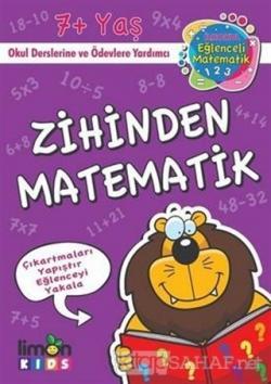 Zihinden Matematik - İlk Okul Eğlenceli Matematik