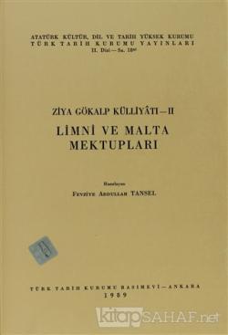Ziya Gökalp Külliyatı 2 - Limni ve Malta Mektupları