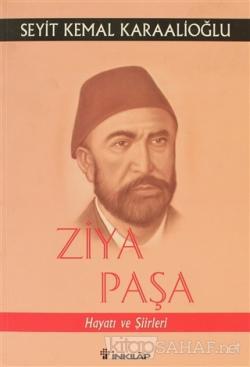 Ziya Paşa Hayatı ve Şiirleri