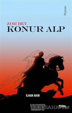Zor Bey - Konur Alp