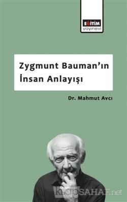 Zygmunt Bauman'ın İnsan Anlayışı