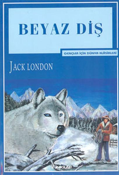 Beyaz Diş - Jack London | Yeni ve İkinci El Ucuz Kitabın Adresi