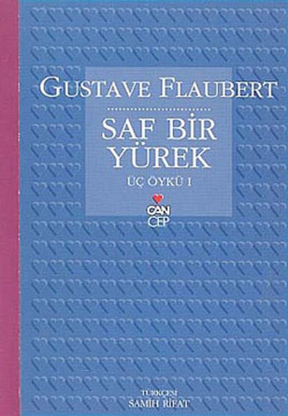 Saf Bir Yürek - Gustave Flaubert | Yeni ve İkinci El Ucuz Kitabın Adre