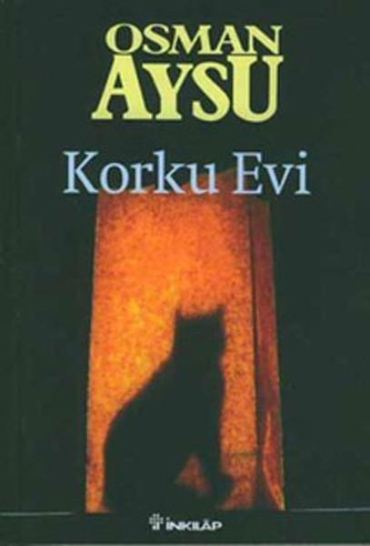 Korku Evi - Osman Aysu | Yeni ve İkinci El Ucuz Kitabın Adresi