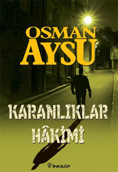Karanlıklar Hakimi - Osman Aysu   Yeni ve İkinci El Ucuz Kitabın Adres