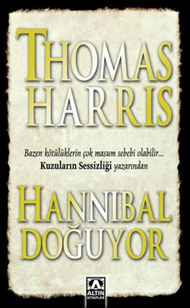 Hannibal Doğuyor - Thomas Harris | Yeni ve İkinci El Ucuz Kitabın Adre