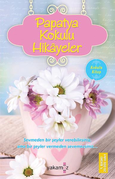 Papatya Kokulu Hikayeler - Ender Haluk Derince- | Yeni ve İkinci El Uc