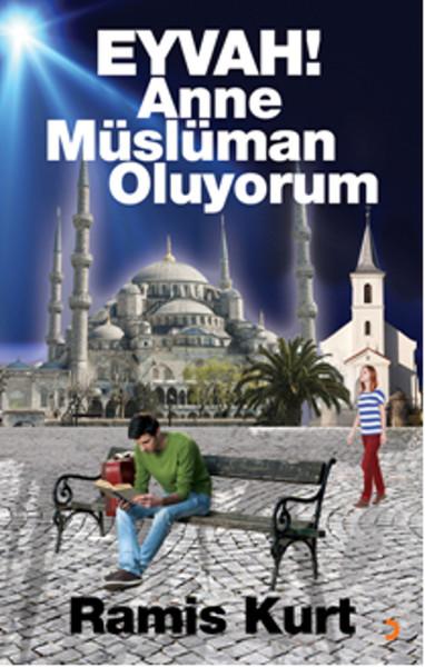 Eyvah! Anne Müslüman Oluyorum - Ramis Kurt | Yeni ve İkinci El Ucuz Ki