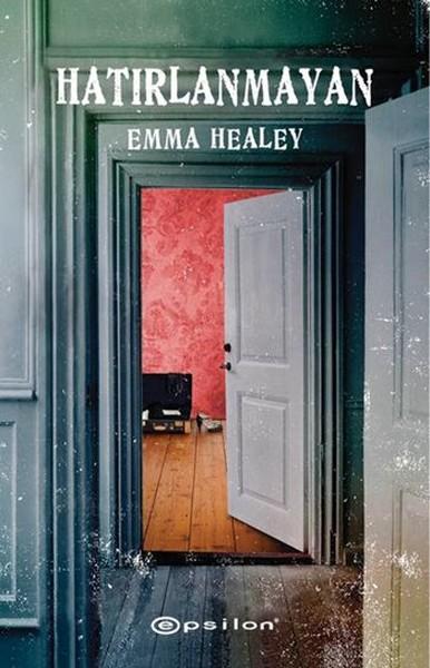 Hatırlanmayan - Emma Healey | Yeni ve İkinci El Ucuz Kitabın Adresi