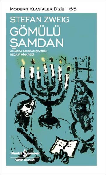 Gömülü Şamdan - Stefan Zweig | Yeni ve İkinci El Ucuz Kitabın Adresi