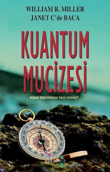 Kuantum Mucizesi - William R. Miller | Yeni ve İkinci El Ucuz Kitabın