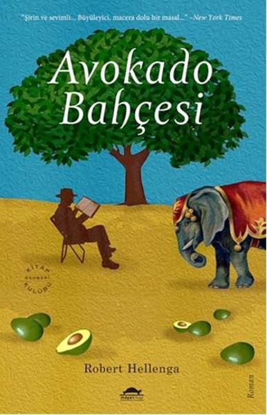 Avokado Bahçesi - Robert Hellenga | Yeni ve İkinci El Ucuz Kitabın Adr