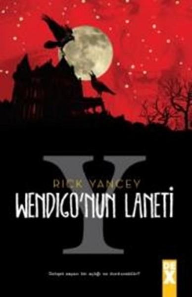 Yaratık Avcısı 2 - Wendigo'nun Laneti - Rick Yancey   Yeni ve İkinci E