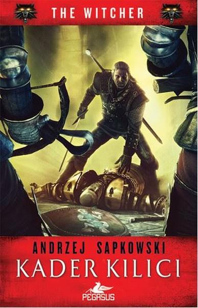 Kader Kılıcı - The Witcher Serisi 2 - Andrzej Sapkowski | Yeni ve İkin