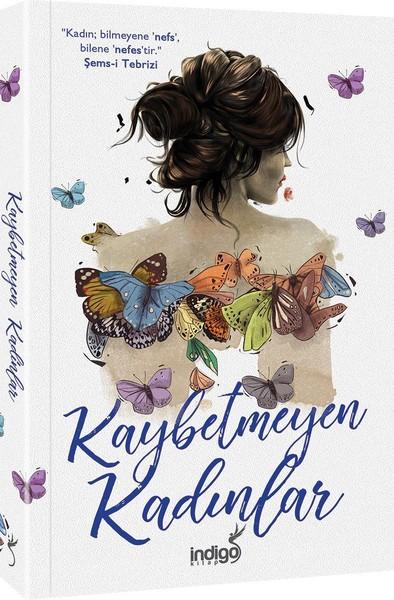 Kaybetmeyen Kadınlar - Kolektif   Yeni ve İkinci El Ucuz Kitabın Adres