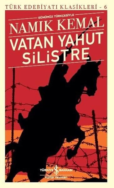 Vatan Yahut Silistre - Türk Edebiyatı Klasikleri 6 - Namık Kemal | Yen