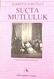 SUÇTA MUTLULUK - Barbey D´aurevilly-   Yeni ve İkinci El Ucuz Kitabın