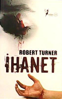 İHANET - Robert Turner- | Yeni ve İkinci El Ucuz Kitabın Adresi
