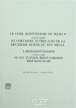1. Selim Kanunnameleri (1512-1520) - Yaşar Yücel | Yeni ve İkinci El U