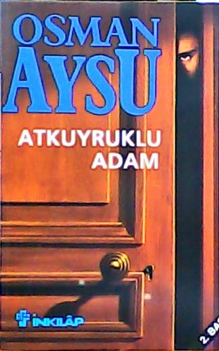 ATKUYRUKLU ADAM - Osman Aysu | Yeni ve İkinci El Ucuz Kitabın Adresi
