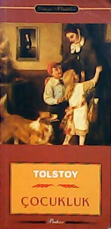 ÇOCUKLUK - Lev Nikolayeviç Tolstoy | Yeni ve İkinci El Ucuz Kitabın Ad