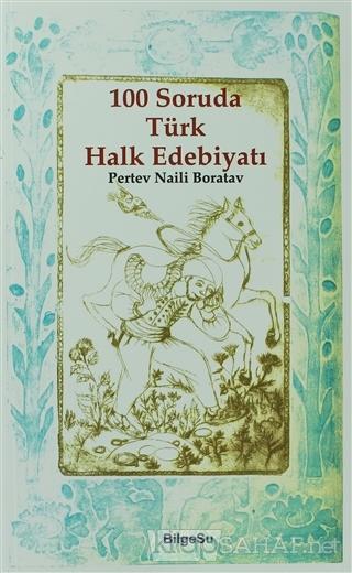 100 Soruda Türk Halk Edebiyatı - Pertev Naili Boratav | Yeni ve İkinci