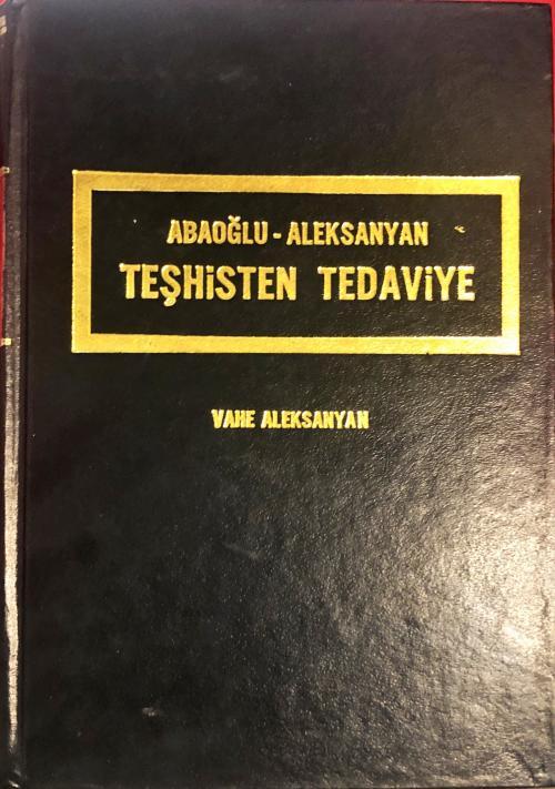 TEŞHİSTEN TEDAVİYE - Vahe Aleksanyan | Yeni ve İkinci El Ucuz Kitabın