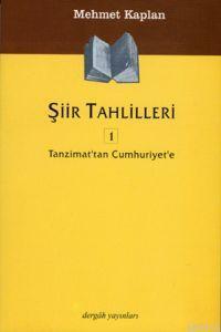 ŞİİR TAHLİLLERİ 1 - Mehmet Kaplan   Yeni ve İkinci El Ucuz Kitabın Adr