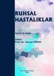RUHSAL HASTALIKLAR - Nevzat Yüksel | Yeni ve İkinci El Ucuz Kitabın Ad