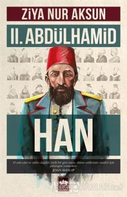 2. Abdülhamid Han - Ziya Nur Aksun   Yeni ve İkinci El Ucuz Kitabın Ad