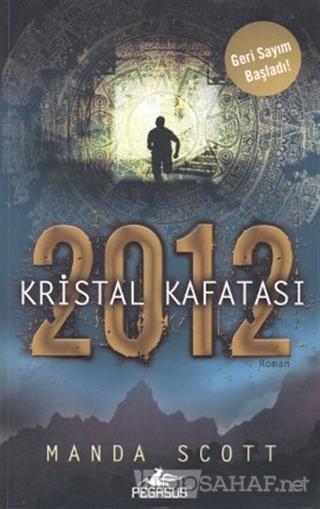 2012 Kristal Kafatası - Manda Scott   Yeni ve İkinci El Ucuz Kitabın A