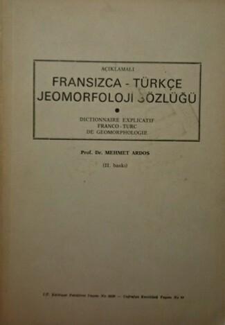 FRANSIZCA-TÜRKÇE JEIMORFOLOJİ SÖZLÜĞÜ - Mehmet Ardos | Yeni ve İkinci